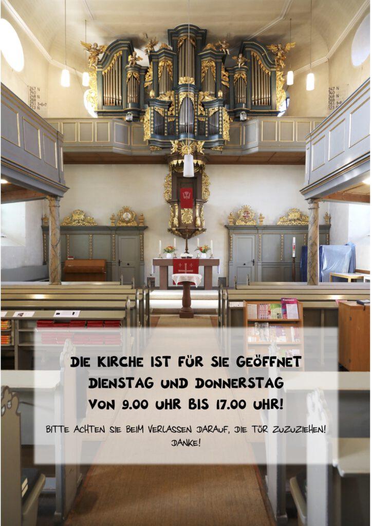 Die Kirche ist für sie geöffnet - Dienstag und Donnerstag von 9.00 Uhr bis 17.00 Uhr!